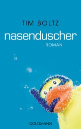 Nasenduscher - Roman