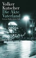 Volker Kutscher: Die Akte Vaterland ★★★★★