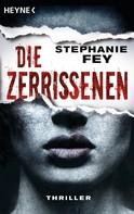 Stephanie Fey: Die Zerrissenen ★★★★