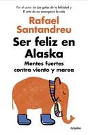 Rafael Santandreu: Ser feliz en Alaska ★★★