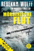 Rebekka Wulff: Mörderische Flut ★★★