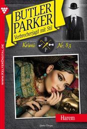 Butler Parker 83 - Kriminalroman - Harem