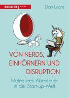Dan Lyons: Von Nerds, Einhörnern und Disruption ★★★★
