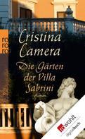 Cristina Camera: Die Gärten der Villa Sabrini ★★★★