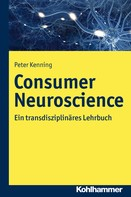 Peter Kenning: Consumer Neuroscience
