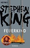 Stephen King: Feuerkind ★★★★