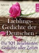 Friedrich Nietzsche: Lieblingsgedichte der Deutschen - Die 101 beliebtesten und schönsten Gedichte und Balladen aller Zeiten (Illustrierte deutsche Ausgabe)