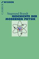 Siegmund Brandt: Geschichte der modernen Physik ★★★★
