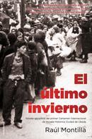 Raúl Montilla: El último invierno