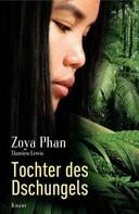 Zoya Phan: Tochter des Dschungels ★★★★