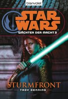 Troy Denning: Star Wars. Wächter der Macht 3. Sturmfront ★★★★★