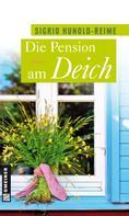 Sigrid Hunold-Reime: Die Pension am Deich ★★★