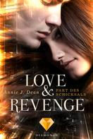 Annie J. Dean: Love & Revenge 2: Pakt des Schicksals ★★★★