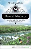 M. C. Beaton: Hamish Macbeth spuckt Gift und Galle ★★★★★