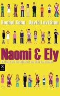 Rachel Cohn: Naomi & Ely - Die Liebe, die Freundschaft und alles dazwischen ★★★★