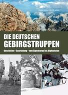 Thomas Müller: Die Deutschen Gebirgstruppen ★★★★★