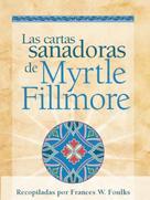 Myrtle Fillmore: Las cartas sanadoras de Myrtle Fillmore