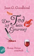 Jean G. Goodhind: Der Tod ist kein Gourmet ★★★★