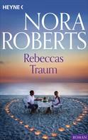 Nora Roberts: Rebeccas Traum ★★★★