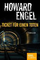 Howard Engel: Ticket für einen Toten