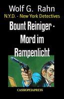Cedric Balmore: Bount Reiniger - Mord im Rampenlicht