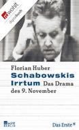 Florian Huber: Schabowskis Irrtum ★★★★