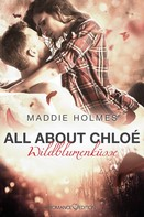Maddie Holmes: All about Chloé: Wildblumenküsse ★★★★