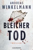 Andreas Winkelmann: Bleicher Tod ★★★★★