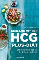 Susanna Meier: Schlank mit der HCG-plus-Diät ★★★