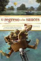 Jacqueline Kelly: El regreso a los sauces