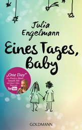 "Eines Tages, Baby - Poetry-Slam-Texte - Mit ""One Day"", dem Poetry-Slam-Smash-Hit mit über 6 Mio. Fans auf YouTube"