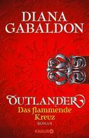 Diana Gabaldon: Outlander - Das flammende Kreuz ★★★★★