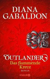 Outlander - Das flammende Kreuz - Roman