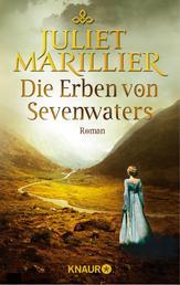 Die Erben von Sevenwaters - Roman