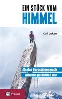 Karl Lukan: Ein Stück vom Himmel ★★★★★