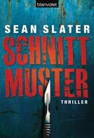 Sean Slater: Schnittmuster ★★★★