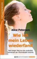 Alice Peterson: Wie ich mein Leben wiederfand ★★★★