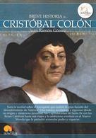 Juan Ramón Gómez Gómez: Breve historia de Cristóbal Colón