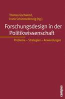 Thomas Gschwend: Forschungsdesign in der Politikwissenschaft