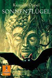 Sonnenflügel - Roman. Band 2 der Fledermaus-Trilogie
