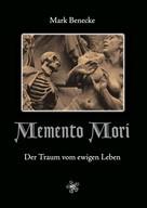 Mark Benecke: Memento Mori ★★★★