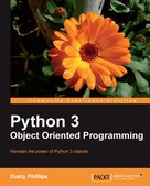 Dusty Phillips: Python 3 Object Oriented Programming