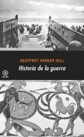 Geoffrey Parker: Historia de la guerra