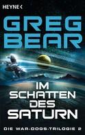 Greg Bear: Im Schatten des Saturn ★★★★