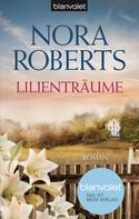 Nora Roberts: Lilienträume ★★★★