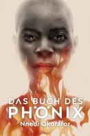 Nnedi Okorafor: Das Buch des Phönix ★★★