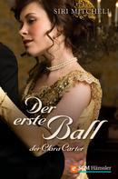 Siri Mitchell: Der erste Ball der Clara Carter ★★★★