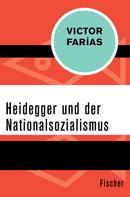 Victor Farías: Heidegger und der Nationalsozialismus