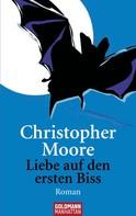 Christopher Moore: Liebe auf den ersten Biss ★★★★