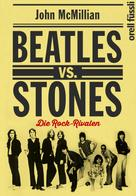 John McMillian: Beatles vs. Stones ★★★★